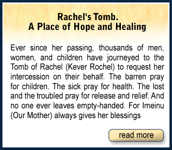 Rahel's Tomb. A Place of Hope and Healing